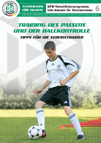 6 – Training des Passens und der Ballkkontrolle
