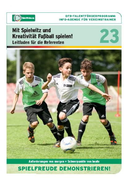 23 – mit Spielwitz und Kreativität Fußball spielen