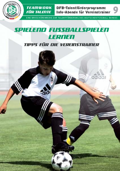 9 – Spielend Fuballspielen lernen